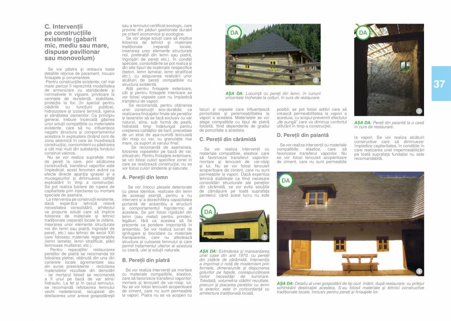 Pagina 39 - Zona Bucovina de Sud - Ghid de arhitectura pentru incadrarea in specificul local din...