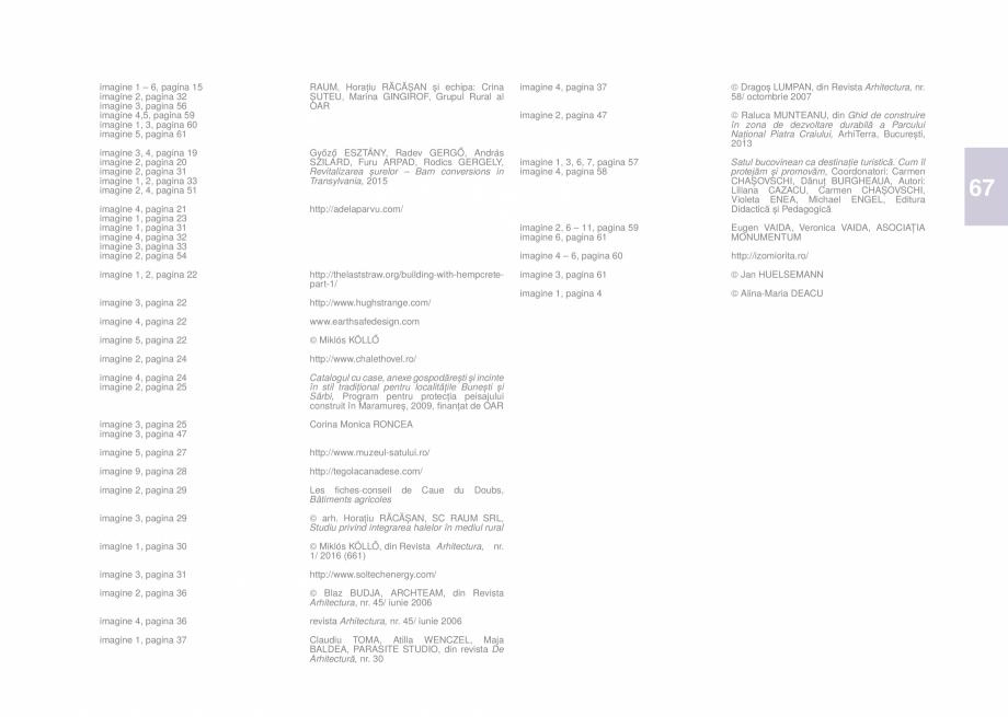 Pagina 69 - Zona Bucovina de Sud - Ghid de arhitectura pentru incadrarea in specificul local din...