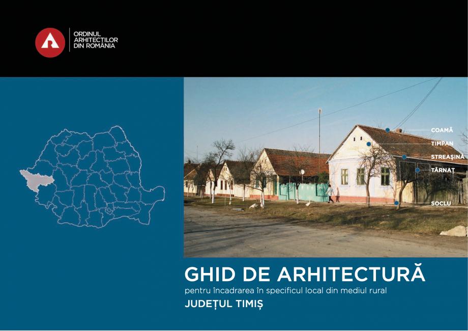Pagina 1 - Zona Timis - Ghid de arhitectura pentru incadrarea in specificul local din mediul rural  ...