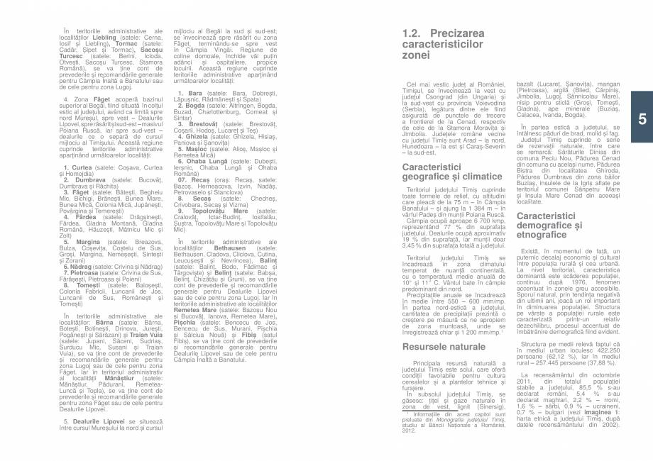 Pagina 7 - Zona Timis - Ghid de arhitectura pentru incadrarea in specificul local din mediul rural  ...