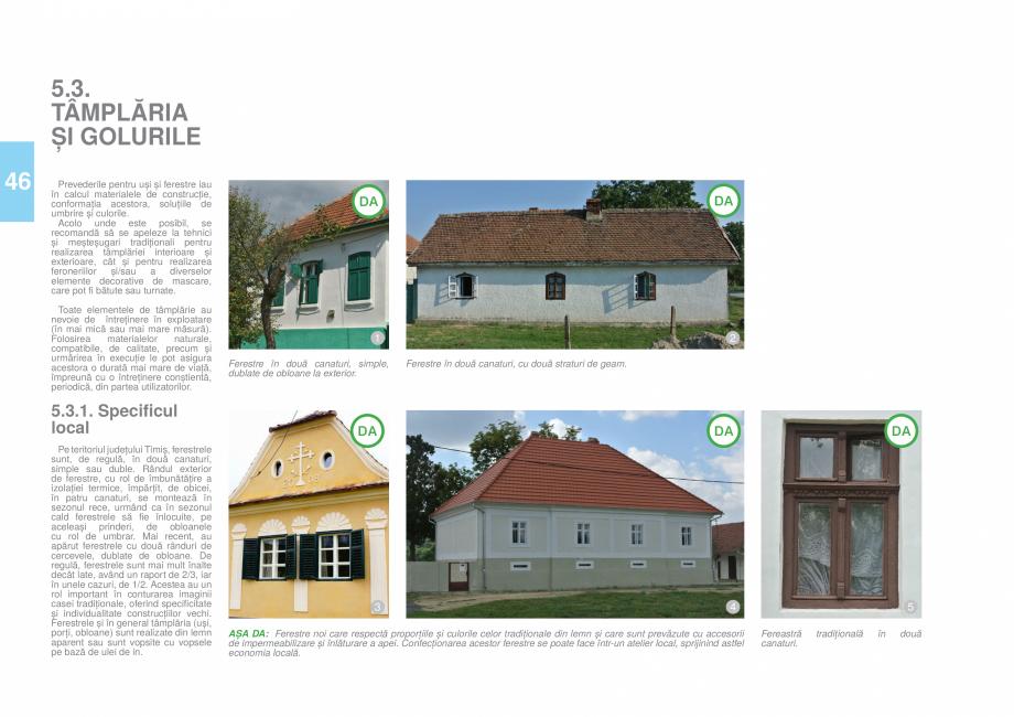 Pagina 49 - Zona Timis - Ghid de arhitectura pentru incadrarea in specificul local din mediul rural ...