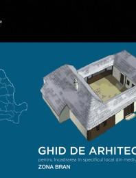 Zona Bran - Ghid de arhitectura pentru incadrarea in specificul local din mediul rural