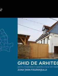 Zona Tara Fagarasului - Ghid de arhitectura pentru incadrarea in specificul local din mediul rural