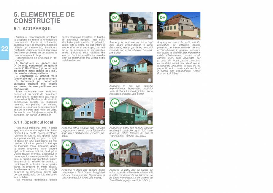 Pagina 24 - Zona Saseasca - Ghid de arhitectura pentru incadrarea in specificul local din mediul...