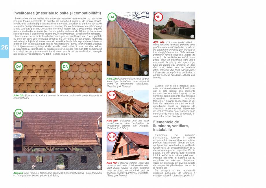 Pagina 28 - Zona Saseasca - Ghid de arhitectura pentru incadrarea in specificul local din mediul...