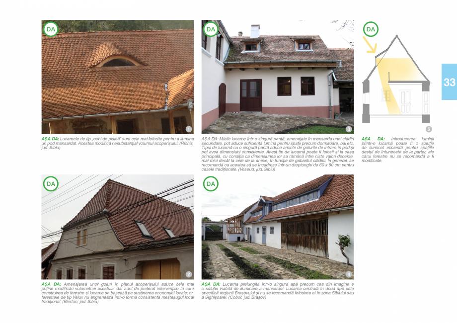 Pagina 35 - Zona Saseasca - Ghid de arhitectura pentru incadrarea in specificul local din mediul...