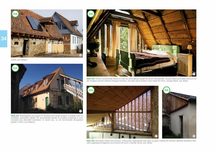 Pagina 36 - Zona Saseasca - Ghid de arhitectura pentru incadrarea in specificul local din mediul...