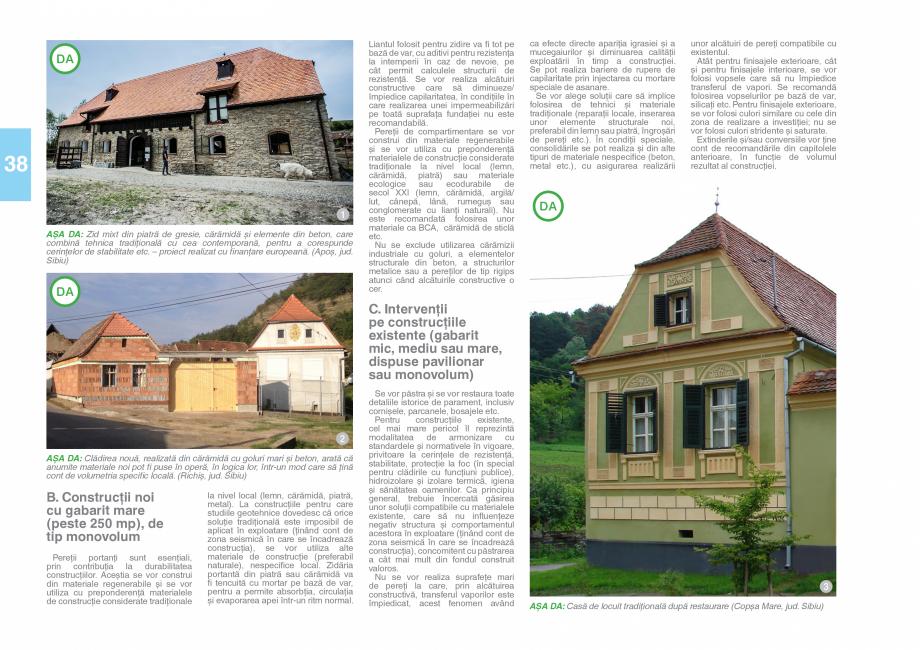 Pagina 40 - Zona Saseasca - Ghid de arhitectura pentru incadrarea in specificul local din mediul...