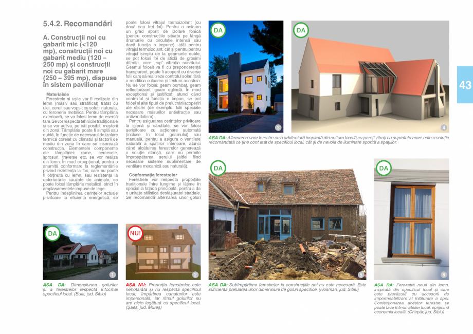 Pagina 45 - Zona Saseasca - Ghid de arhitectura pentru incadrarea in specificul local din mediul...