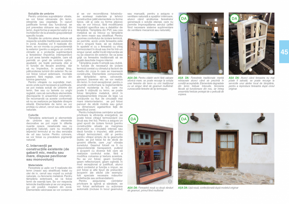 Pagina 47 - Zona Saseasca - Ghid de arhitectura pentru incadrarea in specificul local din mediul...