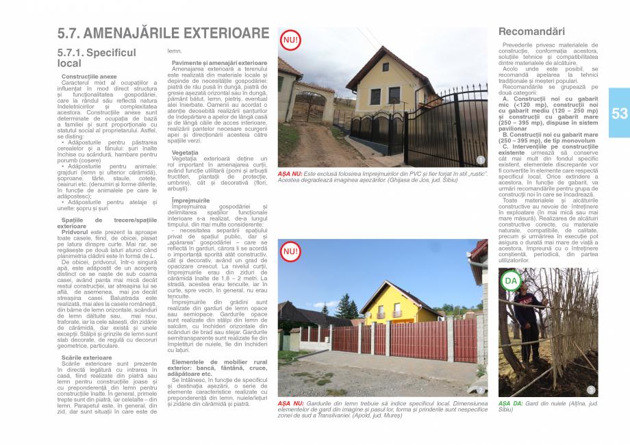 Pagina 55 - Zona Saseasca - Ghid de arhitectura pentru incadrarea in specificul local din mediul...