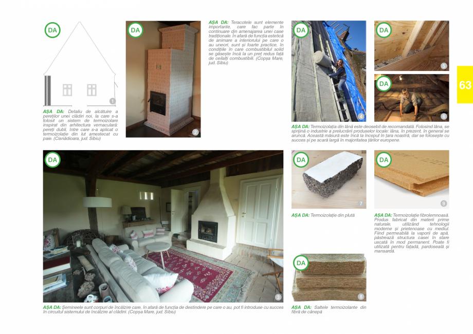 Pagina 65 - Zona Saseasca - Ghid de arhitectura pentru incadrarea in specificul local din mediul...