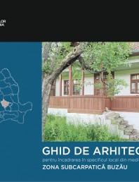 Zona Subcarpatica Buzau - Ghid de arhitectura pentru incadrarea in specificul local din mediul rural