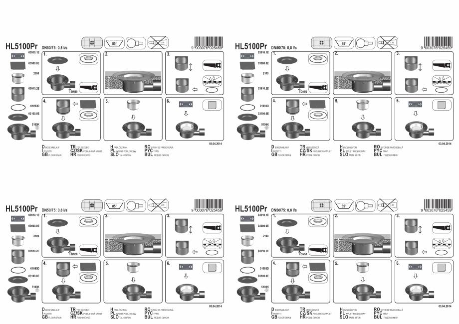Pagina 1 - Exemplu montaj: Sifon pardoseala DN50/75 orizontal cu obturator de mirosuri PRIMUS HL...