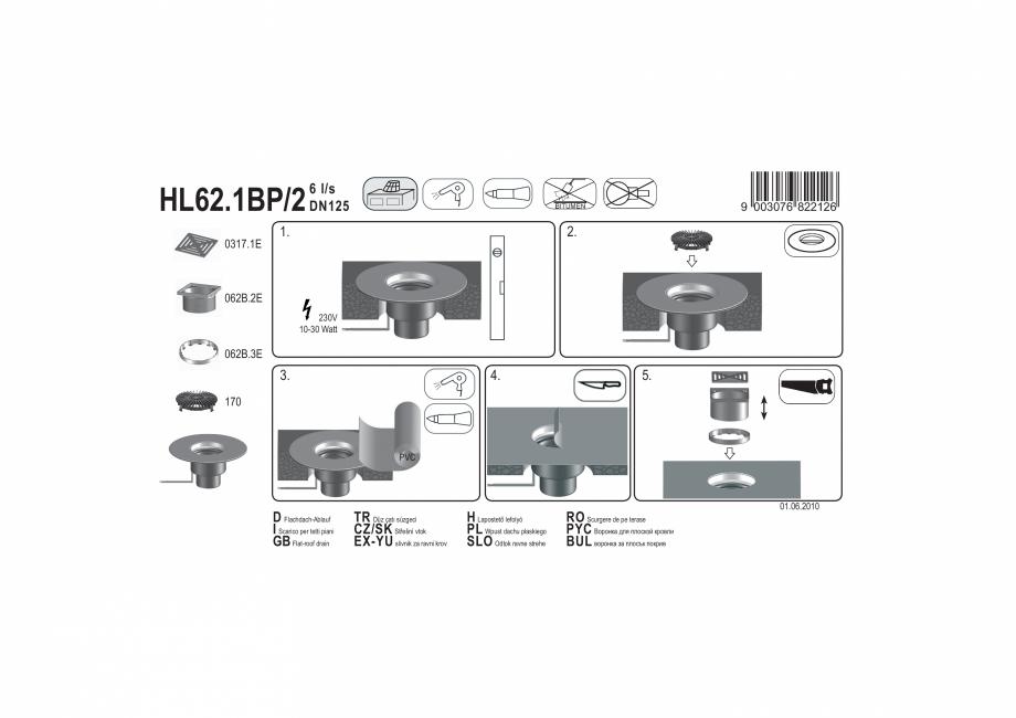 Pagina 1 - Exemplu montaj: Receptor pentru acoperis carosabil, cu guler din PVC si incalzire HL62...