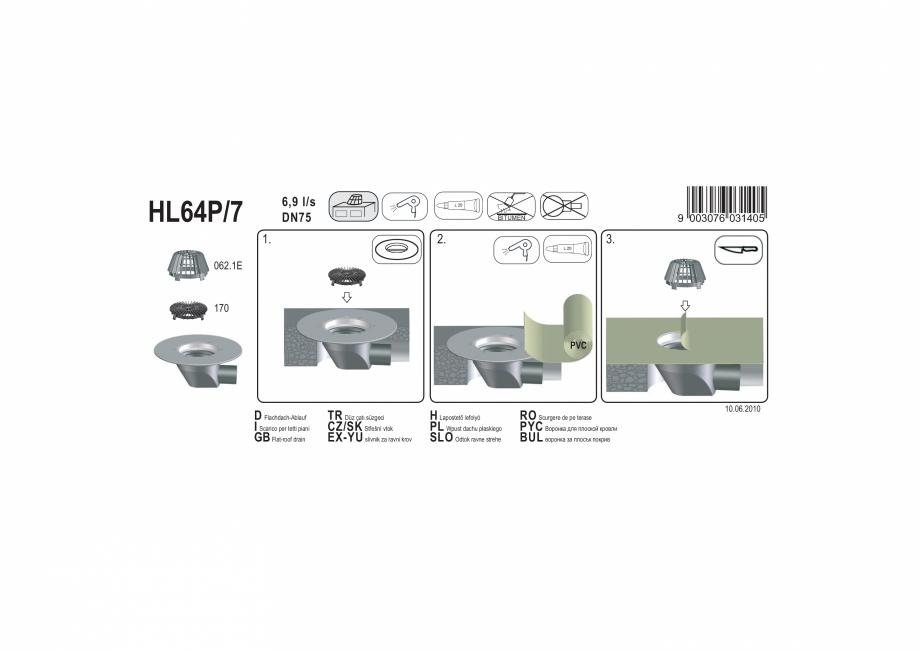 Pagina 1 - Exemplu montaj: Receptor cu scurgere orizontala pentru acoperis, cu guler din PP HL64P/7 ...
