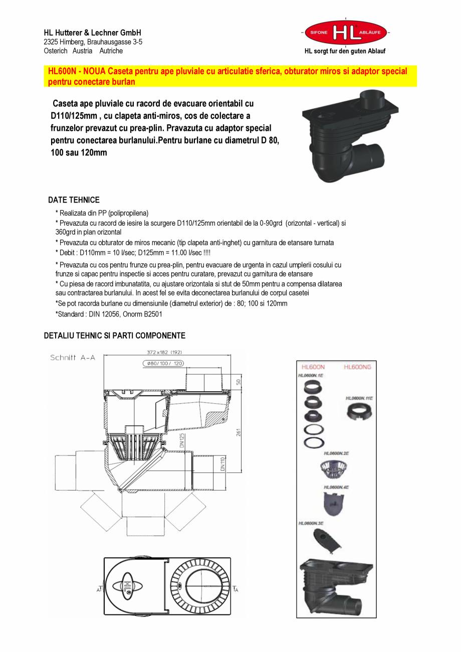 Pagina 1 - Caseta ape pluviale cu racord de evacuare orientabil HL Hutterer & Lechner HL600N...