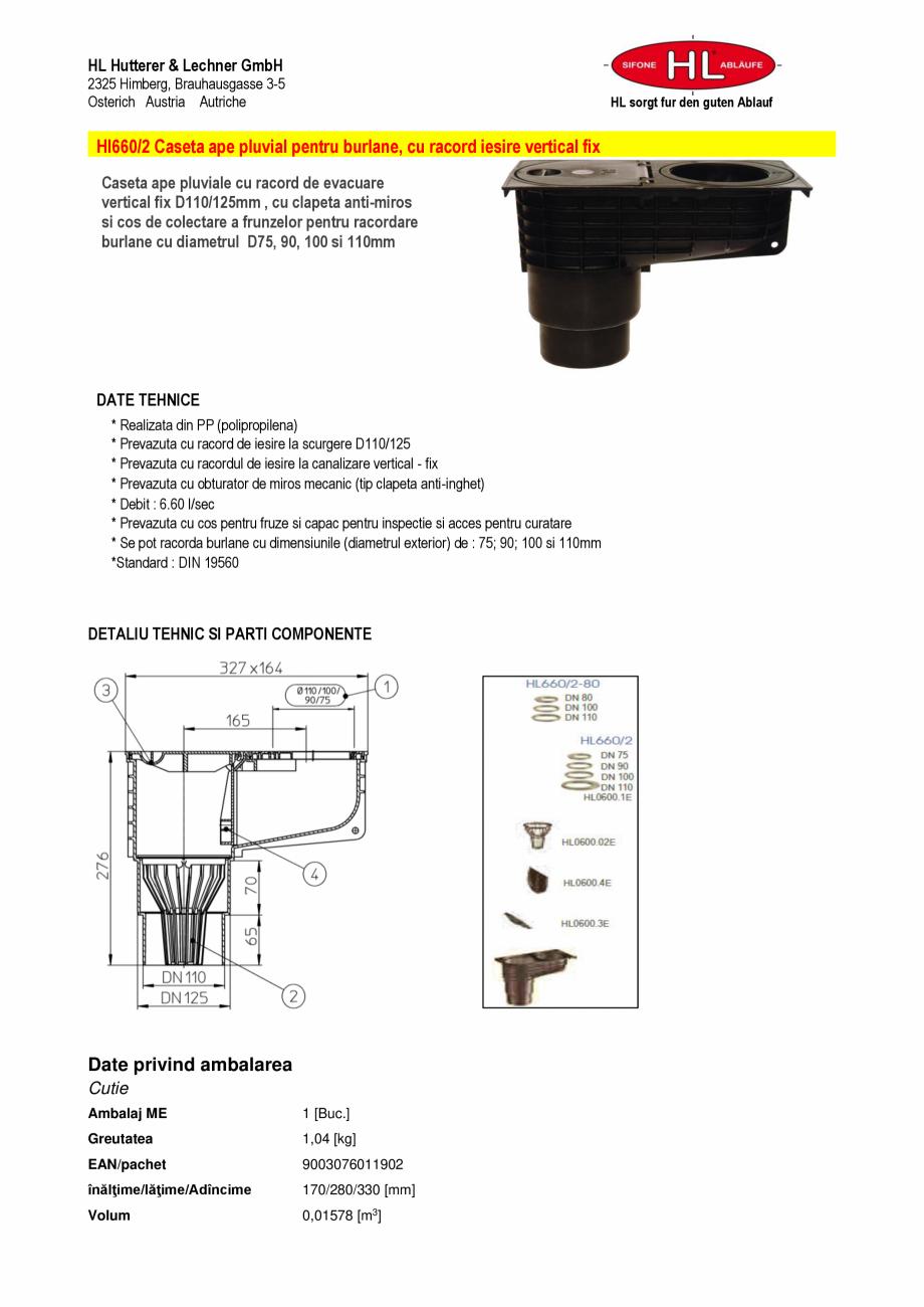 Pagina 1 - Caseta ape pluviale cu racord evacuare vertical fix HL Hutterer & Lechner HL660/2...