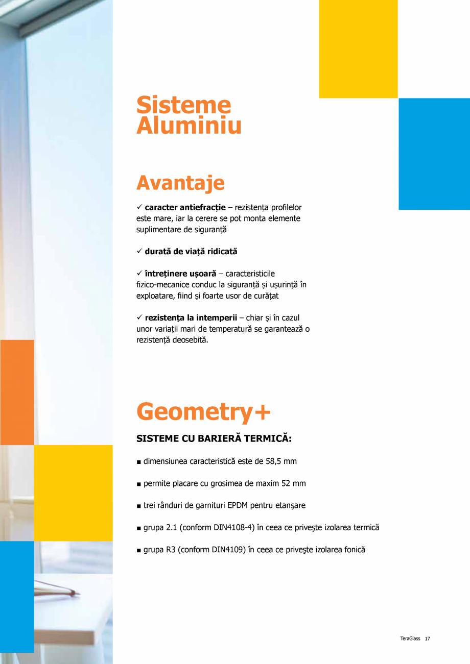 Pagina 17 - Catalog de produse TeraGlass 2020  Catalog, brosura Romana ru aplicațiile de dimensiuni...