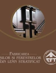 Fabricarea usilor din lemn stratificat