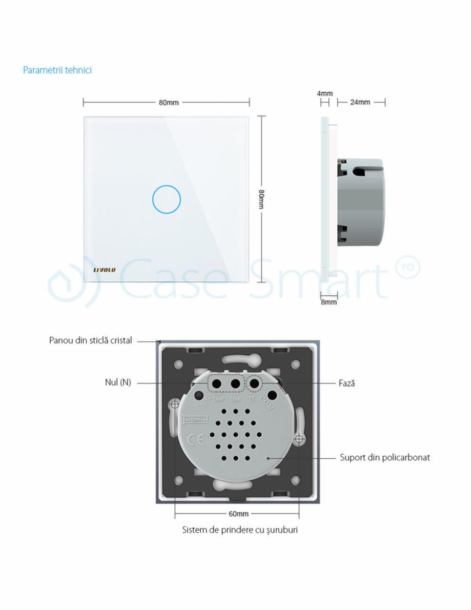 Pagina 13 - Intrerupator simplu cu touch, protocol ZigBee Case Smart VL-C701Z Catalog, brosura...