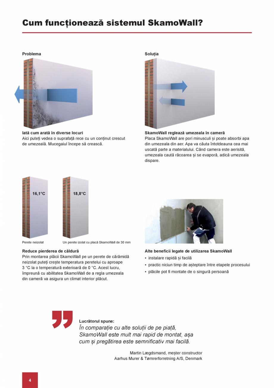 Pagina 4 - Preveniti problemele cu umezeala si mucegaiul o data pentru totdeauna SKAMOL SkamoWall...