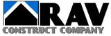 RAV CONSTRUCT COMPANY
