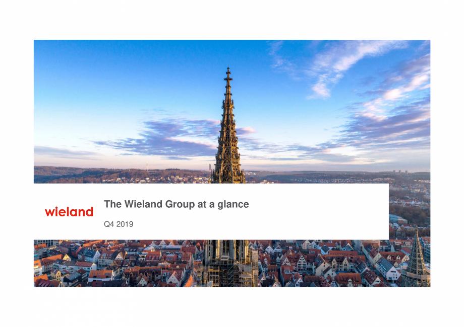 Pagina 1 - Prezentare Wieland Group  Catalog, brosura Engleza The Wieland Group at a glance Q4 2019 ...