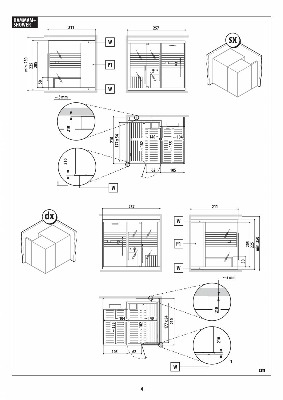 Pagina 4 - Instructiuni de preinstalare pentru hammam + dus JACUZZI SASHA, SASHA 2.0 Instructiuni...