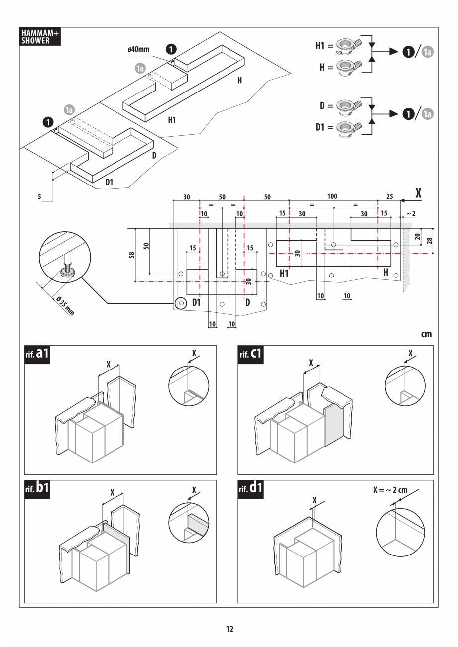 Pagina 12 - Instructiuni de preinstalare pentru hammam + dus JACUZZI SASHA, SASHA 2.0 Instructiuni...
