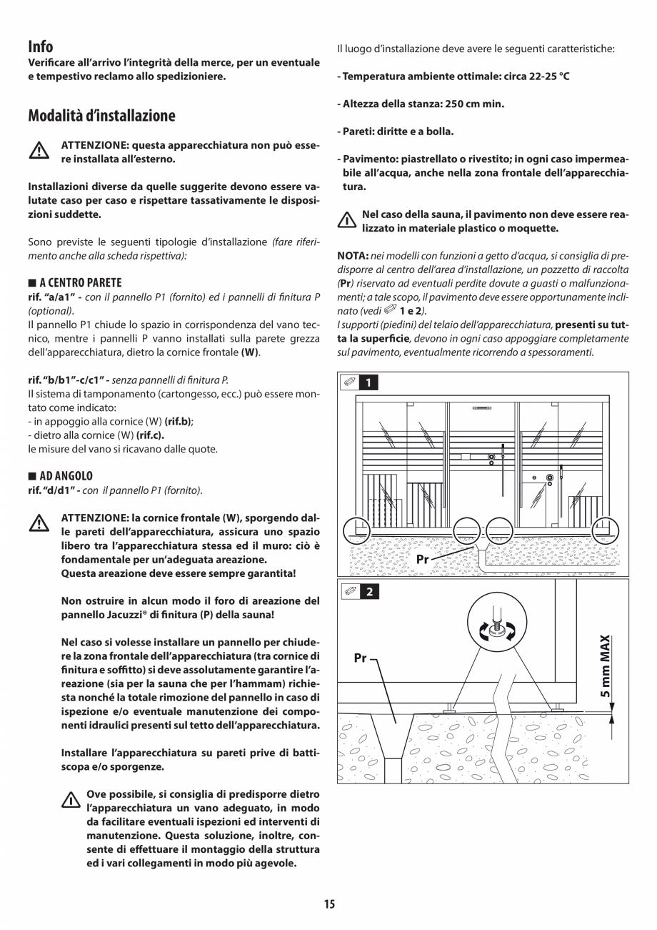 Pagina 15 - Instructiuni de preinstalare pentru hammam + dus JACUZZI SASHA, SASHA 2.0 Instructiuni...