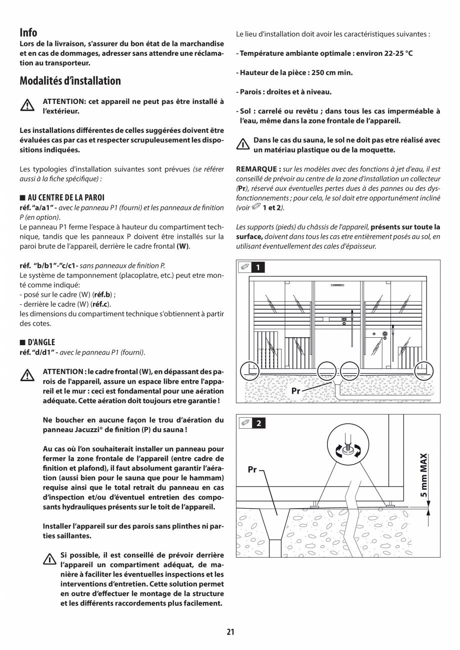 Pagina 21 - Instructiuni de preinstalare pentru hammam + dus JACUZZI SASHA, SASHA 2.0 Instructiuni...