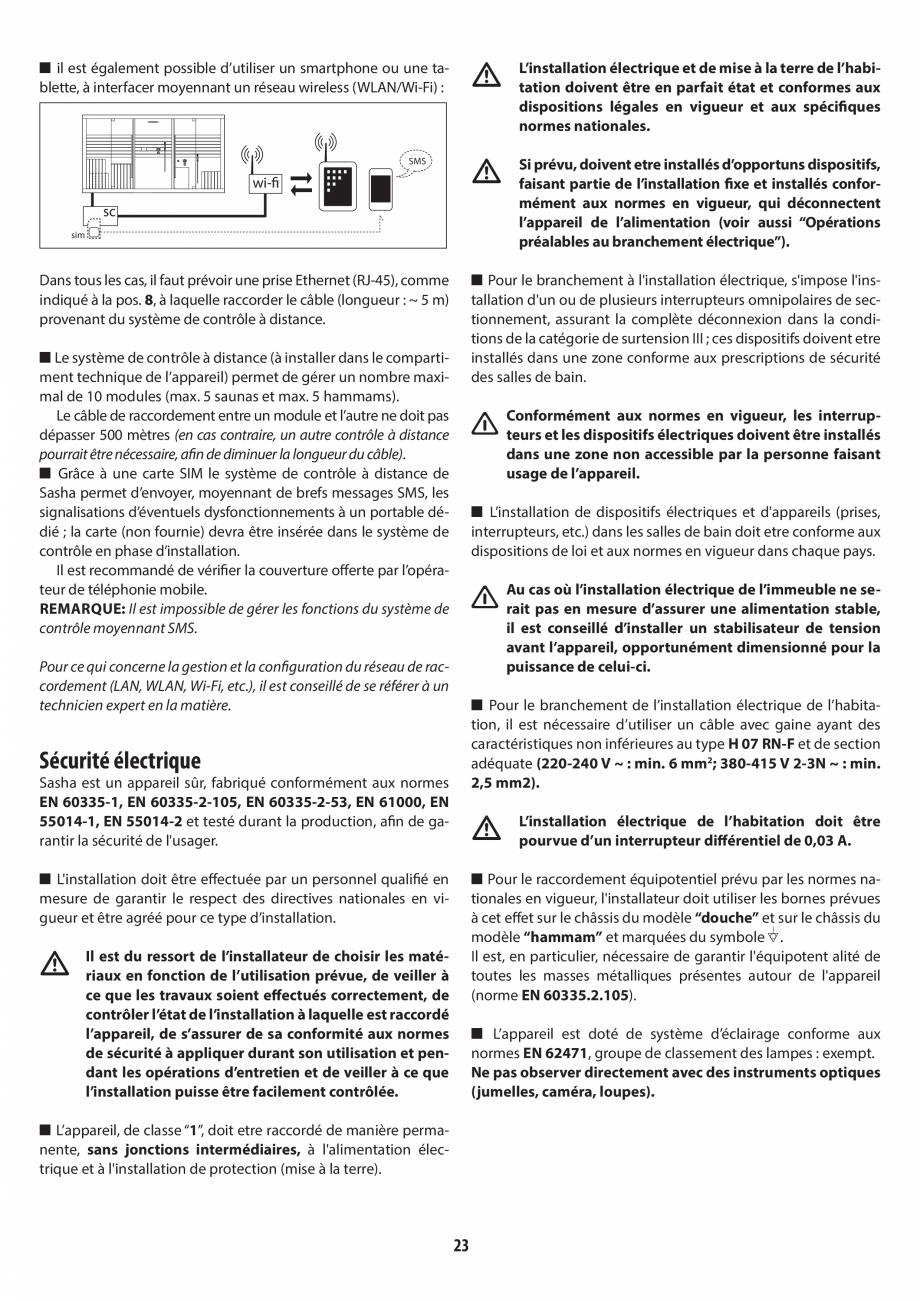 Pagina 23 - Instructiuni de preinstalare pentru hammam + dus JACUZZI SASHA, SASHA 2.0 Instructiuni...