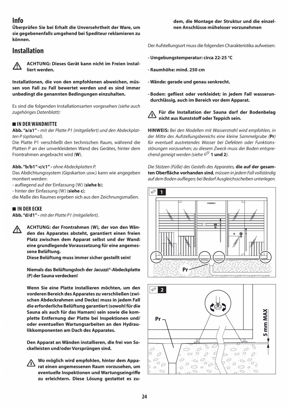 Pagina 24 - Instructiuni de preinstalare pentru hammam + dus JACUZZI SASHA, SASHA 2.0 Instructiuni...