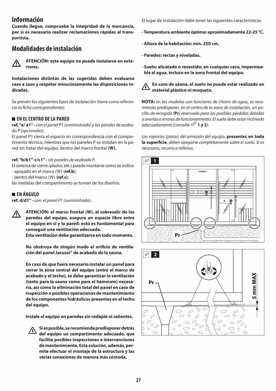 Pagina 27 - Instructiuni de preinstalare pentru hammam + dus JACUZZI SASHA, SASHA 2.0 Instructiuni...