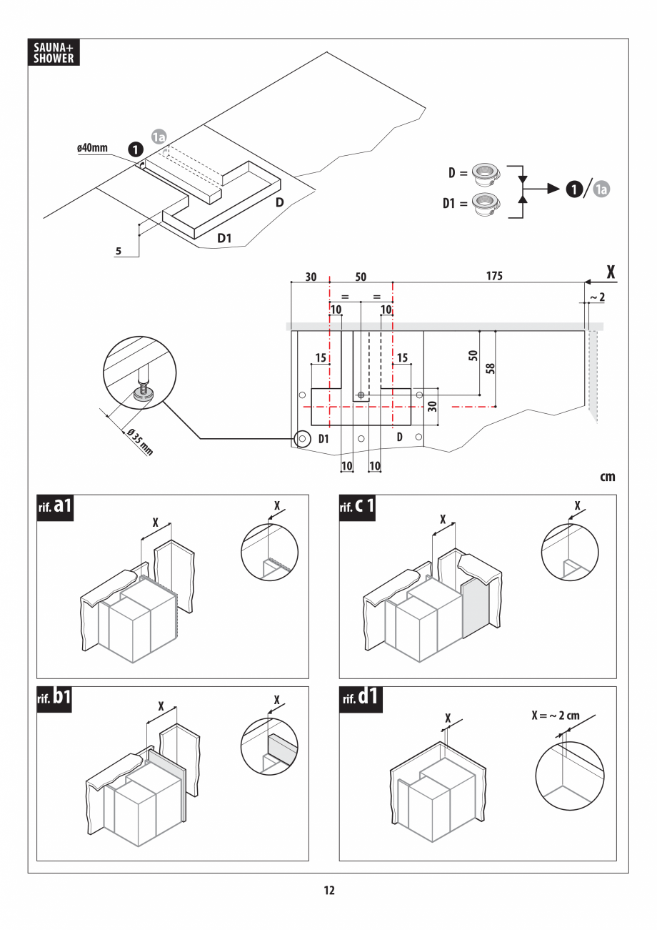 Pagina 12 - Instructiuni de preinstalare pentru sauna + dus JACUZZI SASHA, SASHA 2.0 Instructiuni...