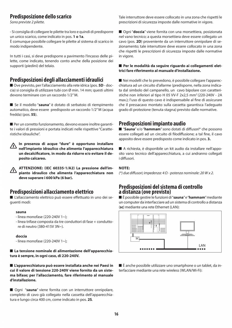 Pagina 16 - Instructiuni de preinstalare pentru sauna + dus JACUZZI SASHA, SASHA 2.0 Instructiuni...