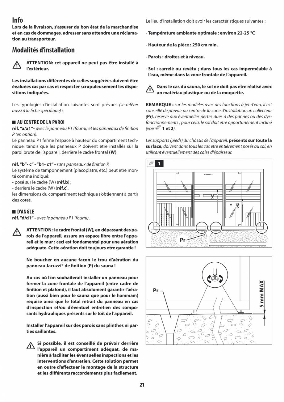 Pagina 21 - Instructiuni de preinstalare pentru sauna + dus JACUZZI SASHA, SASHA 2.0 Instructiuni...