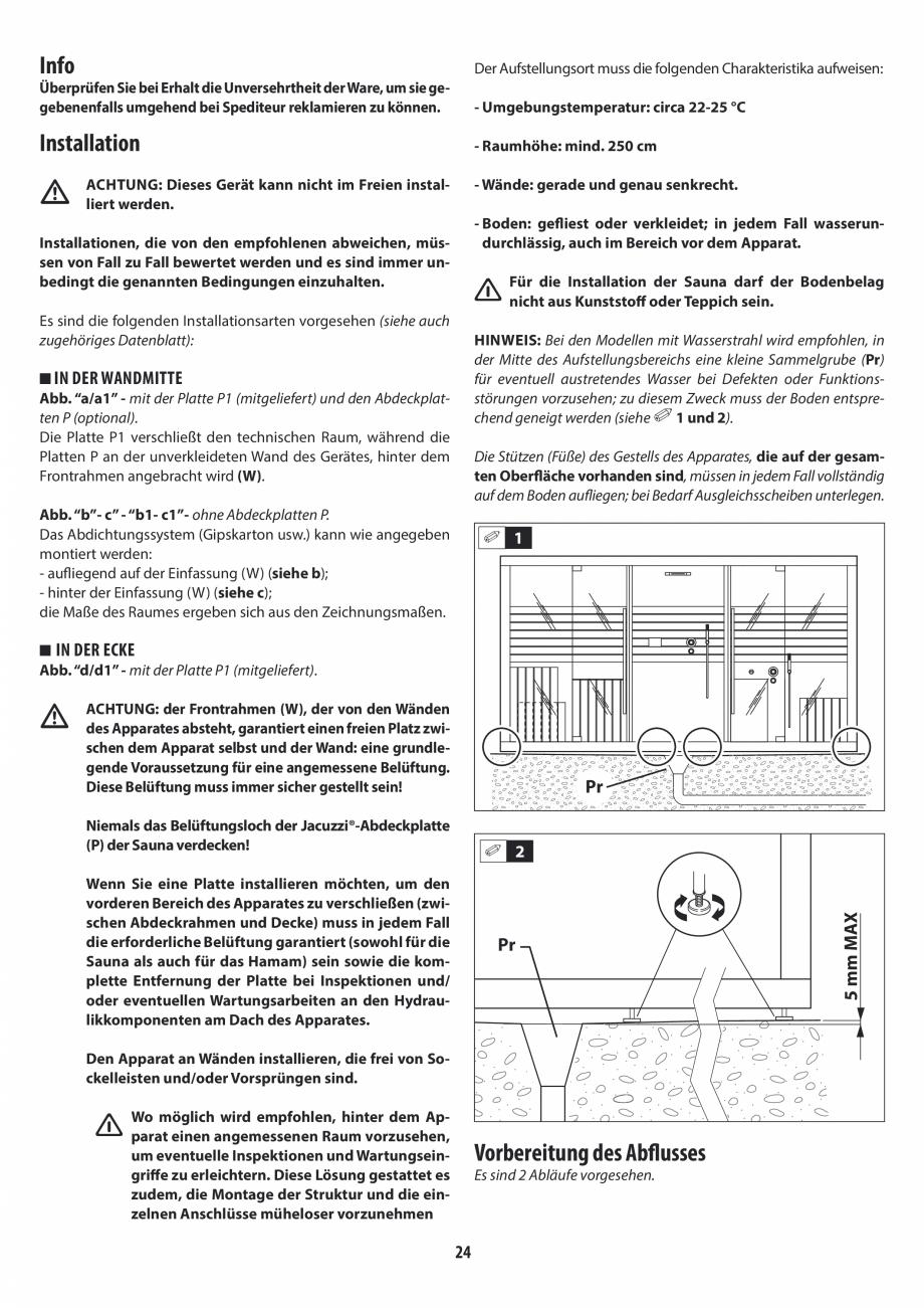 Pagina 24 - Instructiuni de preinstalare pentru sauna + dus JACUZZI SASHA, SASHA 2.0 Instructiuni...