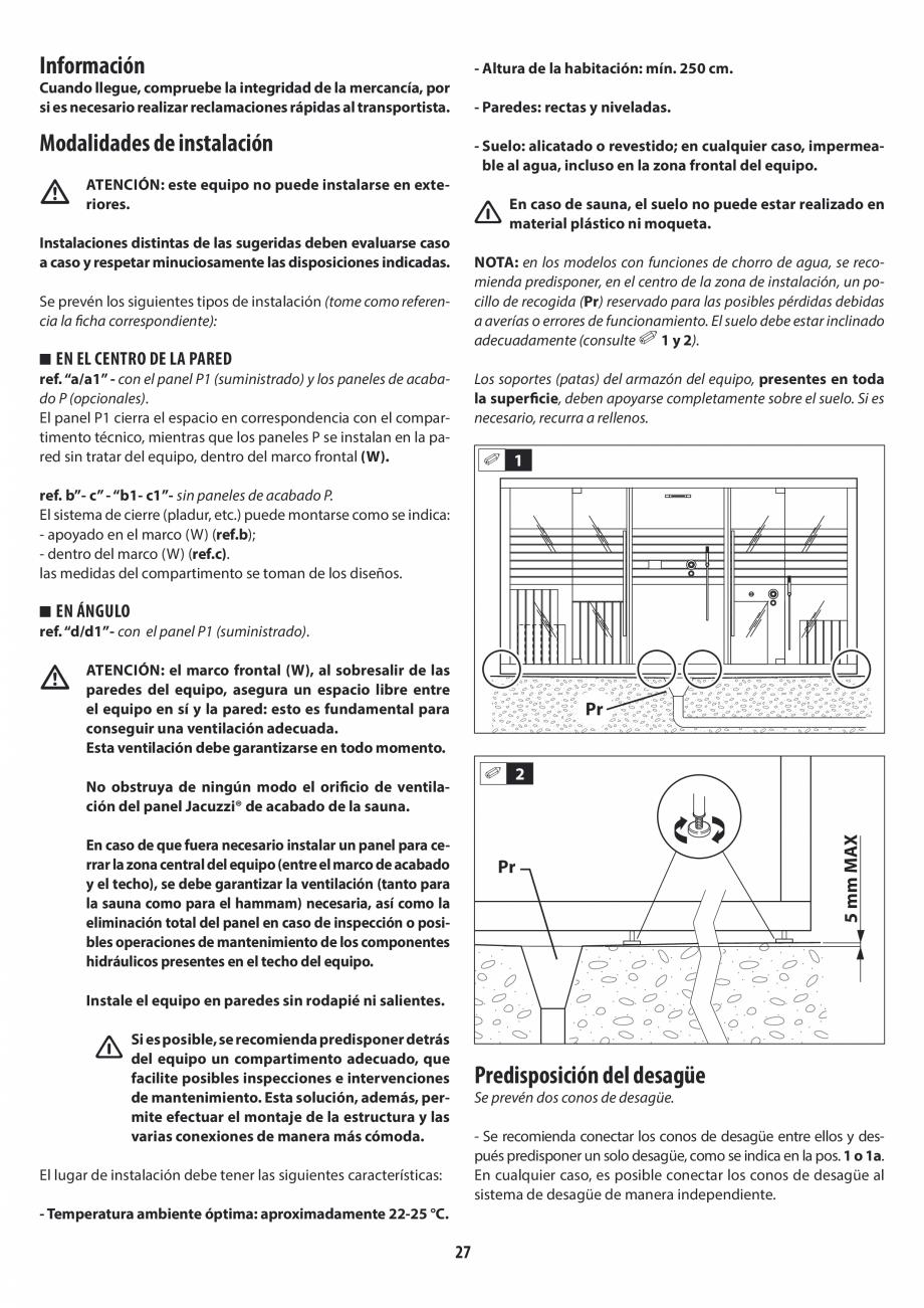 Pagina 27 - Instructiuni de preinstalare pentru sauna + dus JACUZZI SASHA, SASHA 2.0 Instructiuni...