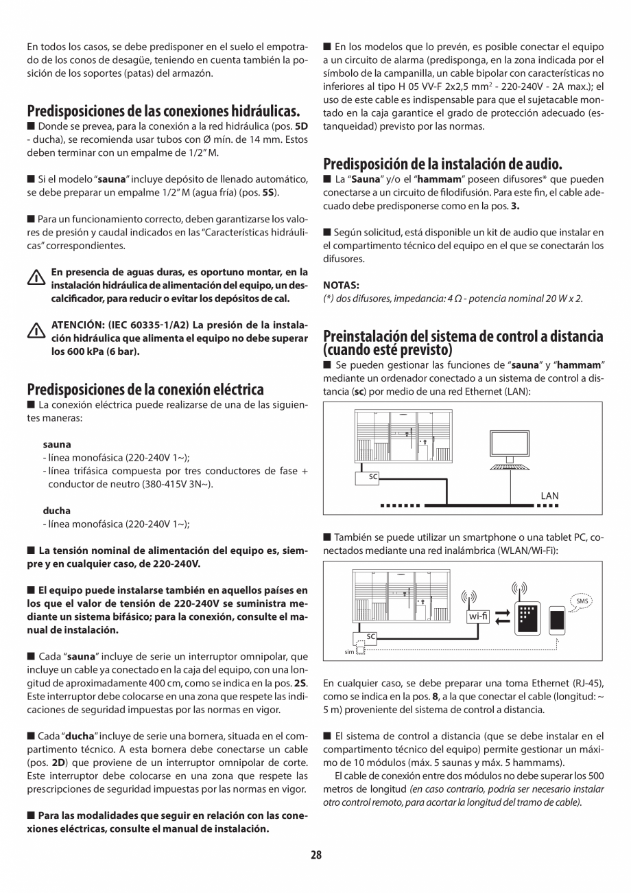 Pagina 28 - Instructiuni de preinstalare pentru sauna + dus JACUZZI SASHA, SASHA 2.0 Instructiuni...