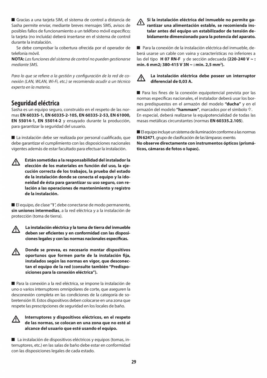 Pagina 29 - Instructiuni de preinstalare pentru sauna + dus JACUZZI SASHA, SASHA 2.0 Instructiuni...