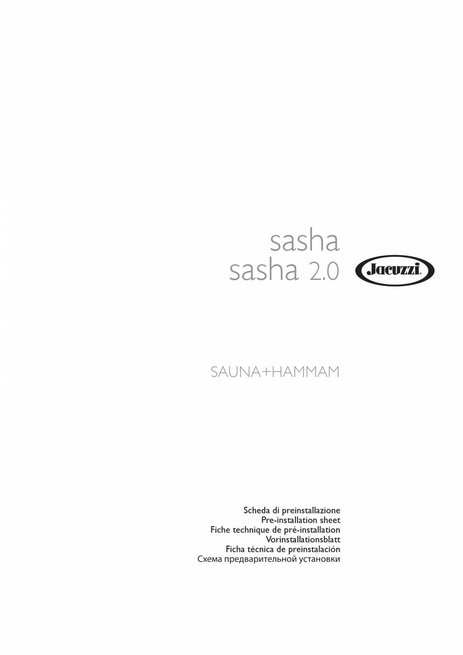 Pagina 1 - Instructiuni de preinstalare pentru sauna + hammam JACUZZI SASHA, SASHA 2.0 Instructiuni ...