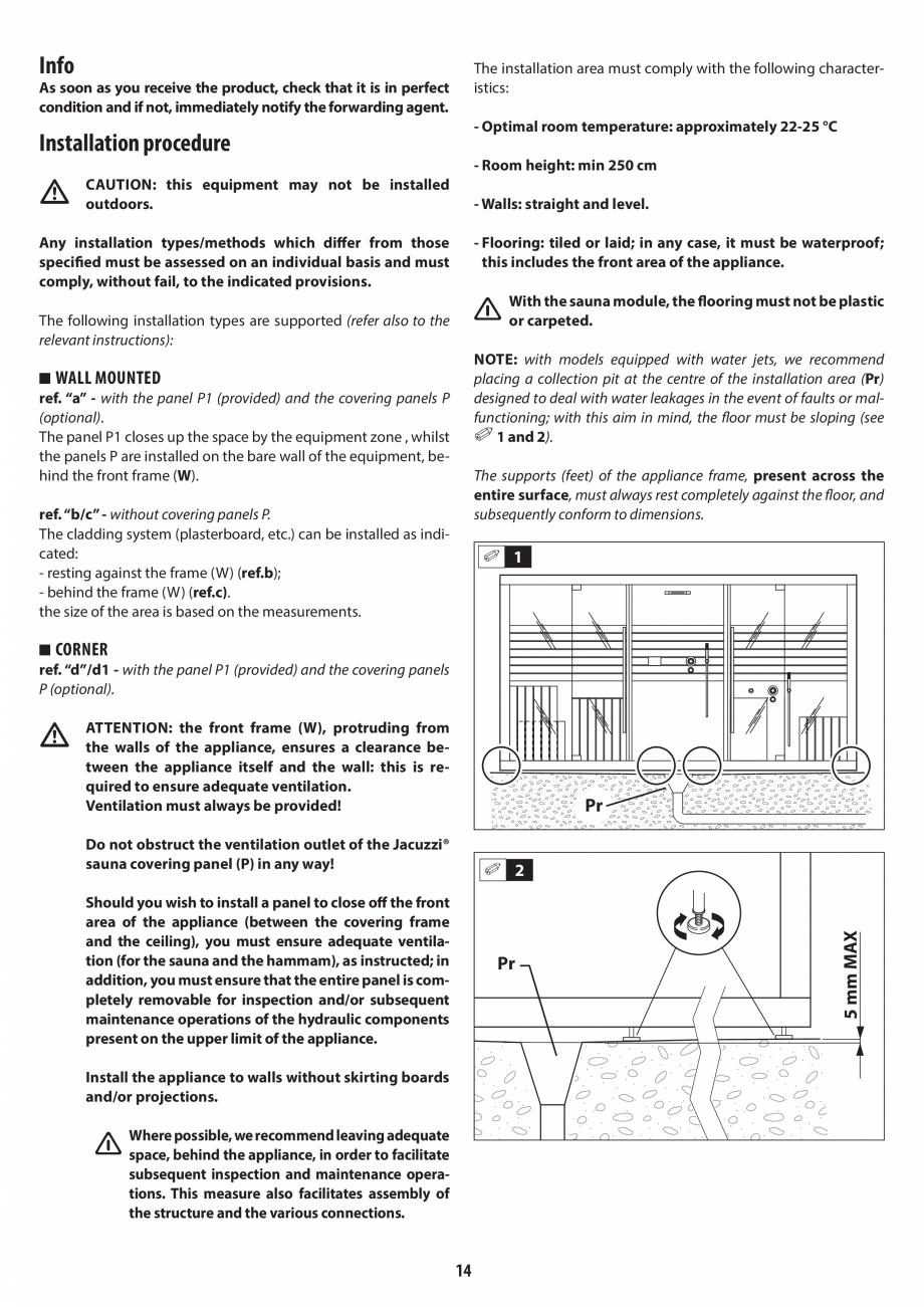 Pagina 14 - Instructiuni de preinstalare pentru sauna + hammam JACUZZI SASHA, SASHA 2.0 Instructiuni...