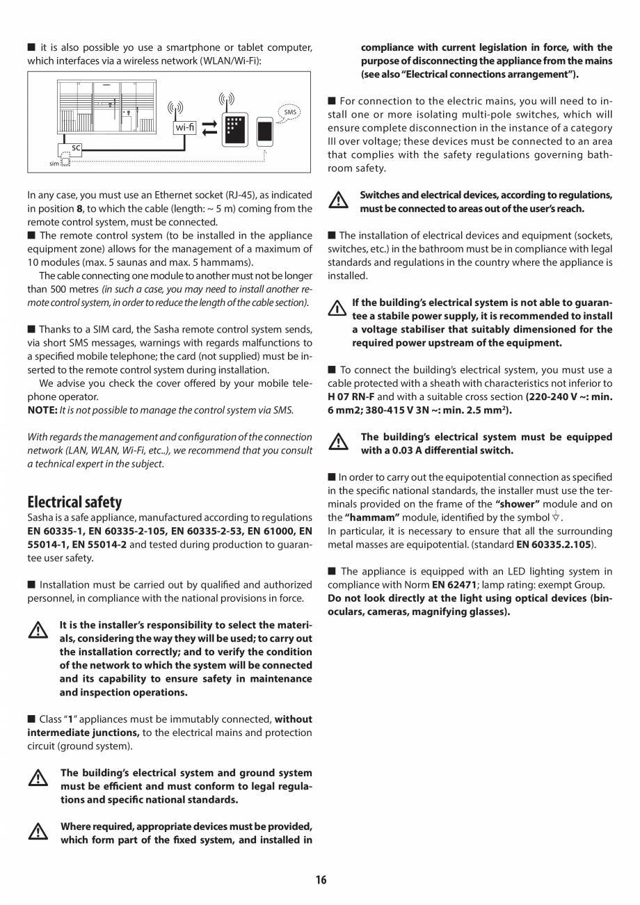 Pagina 16 - Instructiuni de preinstalare pentru sauna + hammam JACUZZI SASHA, SASHA 2.0 Instructiuni...