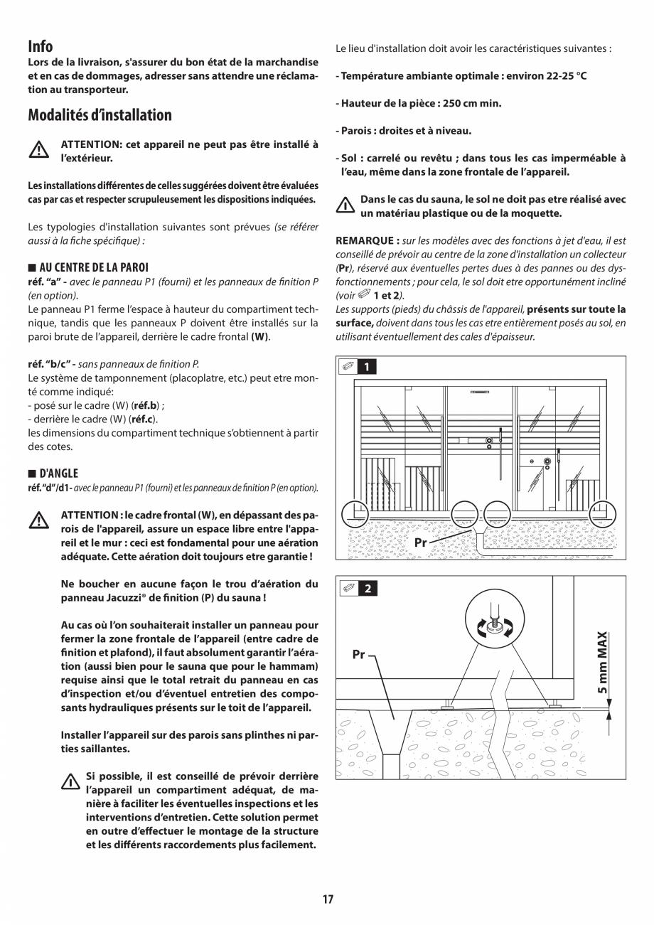 Pagina 17 - Instructiuni de preinstalare pentru sauna + hammam JACUZZI SASHA, SASHA 2.0 Instructiuni...