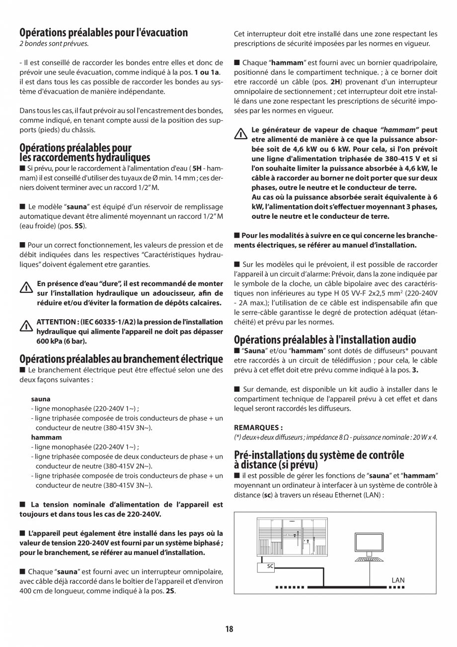 Pagina 18 - Instructiuni de preinstalare pentru sauna + hammam JACUZZI SASHA, SASHA 2.0 Instructiuni...