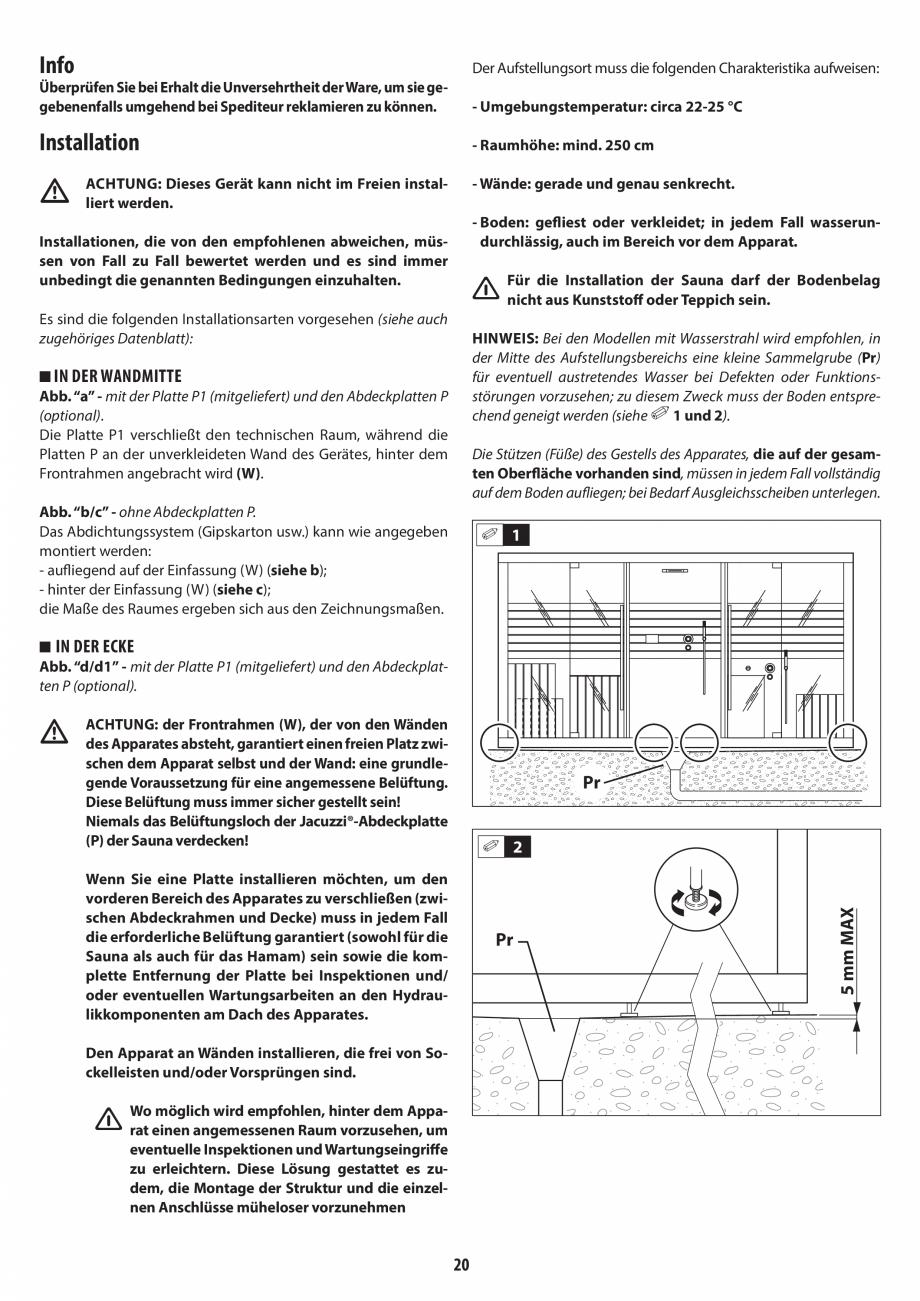 Pagina 20 - Instructiuni de preinstalare pentru sauna + hammam JACUZZI SASHA, SASHA 2.0 Instructiuni...