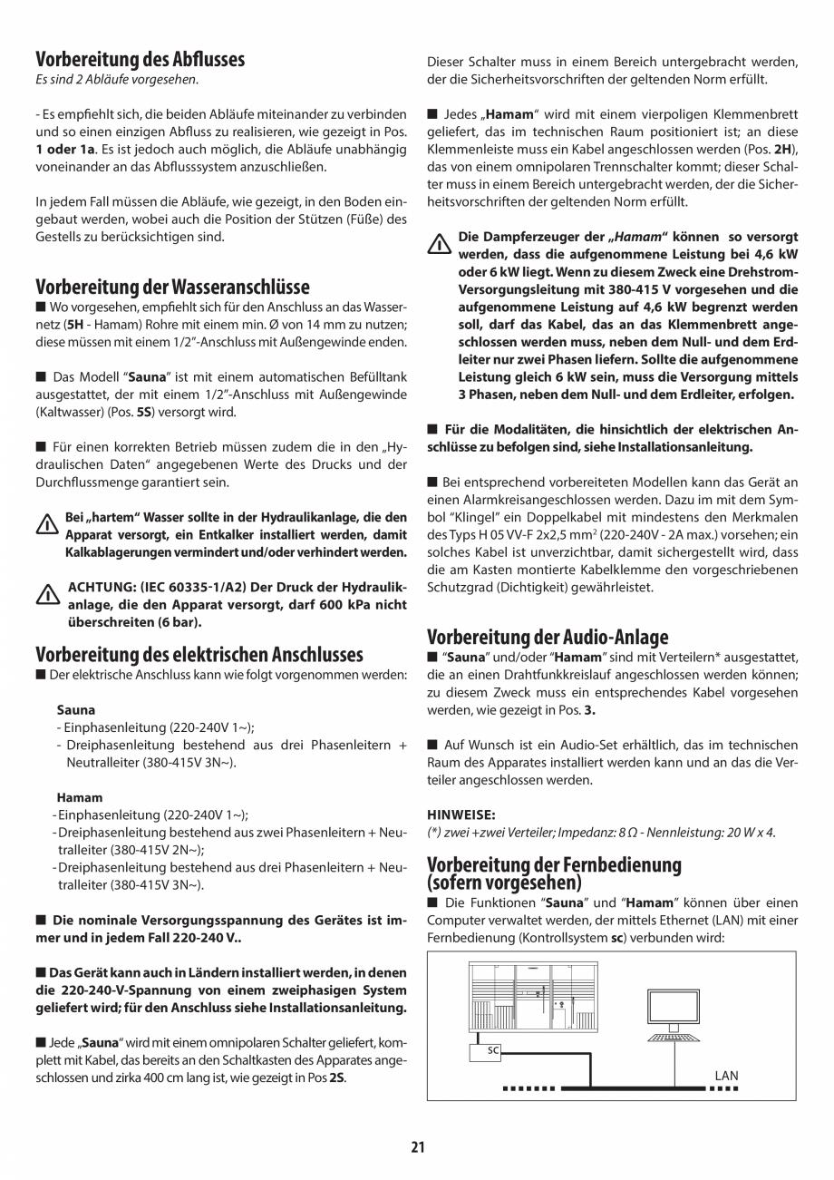 Pagina 21 - Instructiuni de preinstalare pentru sauna + hammam JACUZZI SASHA, SASHA 2.0 Instructiuni...