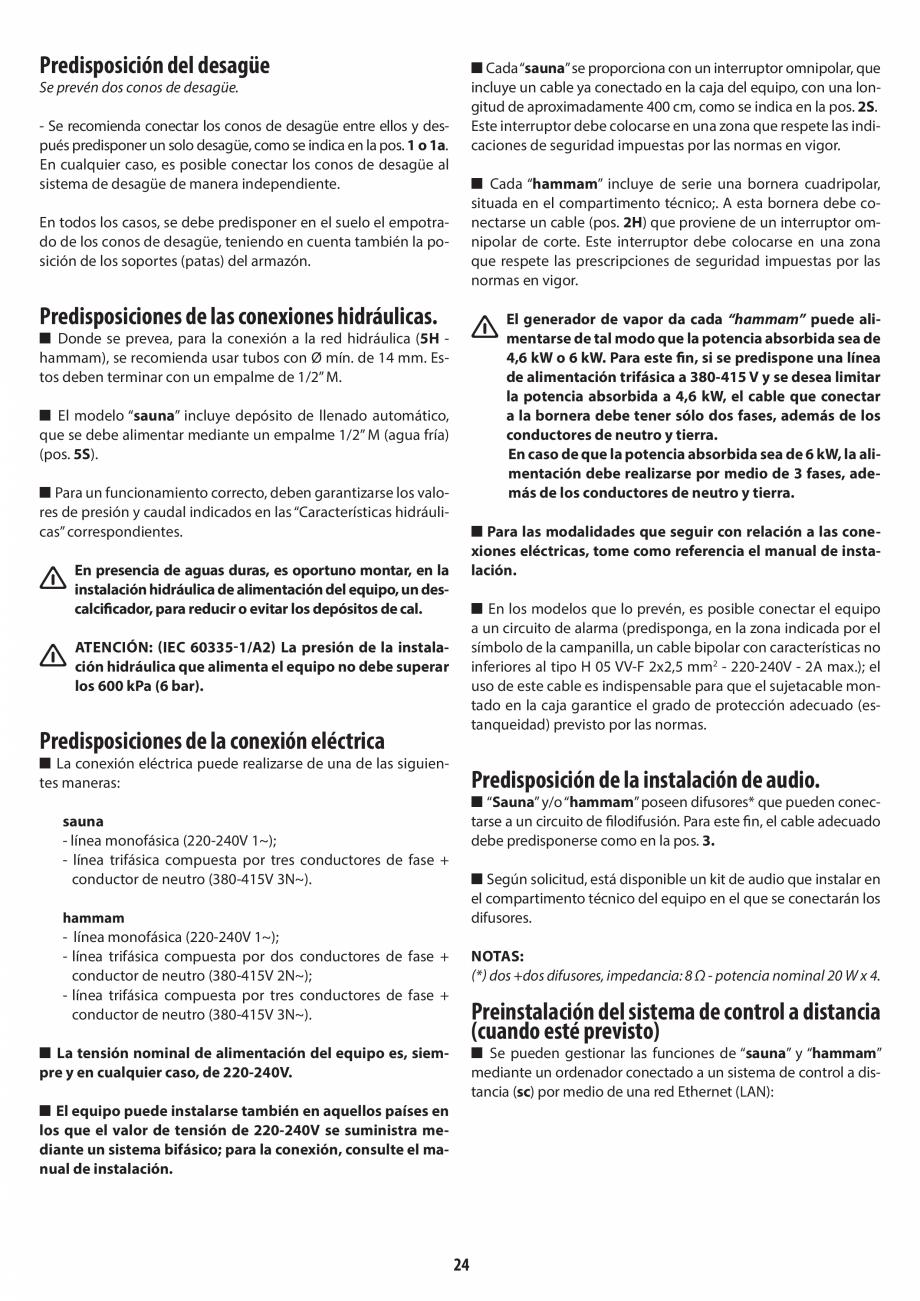 Pagina 24 - Instructiuni de preinstalare pentru sauna + hammam JACUZZI SASHA, SASHA 2.0 Instructiuni...
